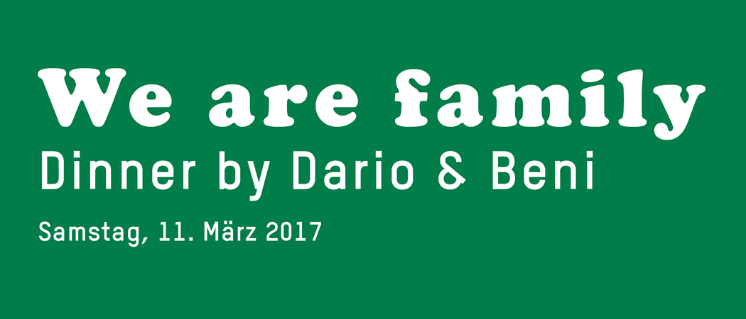 We are family – Dinner by Dario & Beni