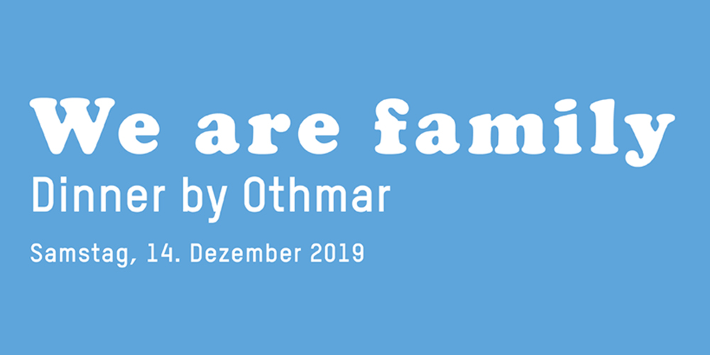 We are family – Dinner by Othmar